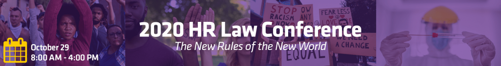 2020 HR Law Conference: The New Rules of the New World